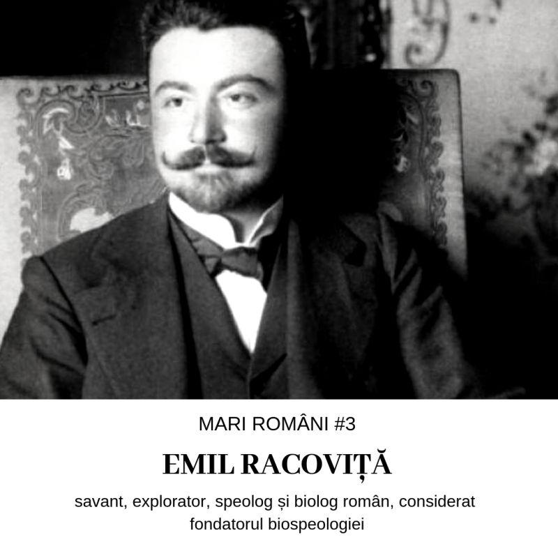 Emil Racoviță – Mari Români #3