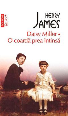 """Recenzie """" Daisy Miller \ O coardă mult prea întinsă"""" de Henry James"""