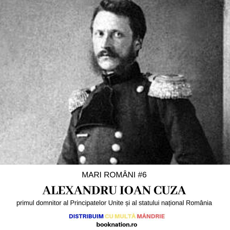 Alexandru Ioan Cuza – Mari Români #6