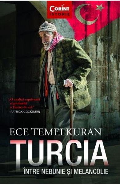 "Recenzie ""Turcia intre nebunie si melancolie"" de Ece Temelkuran"