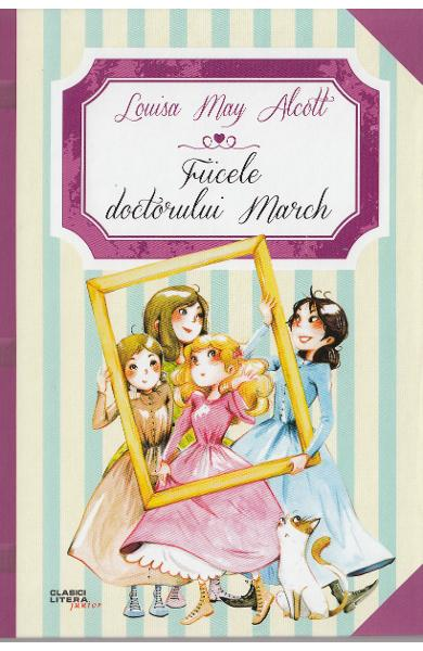 "Recenzie: ""Fiicele doctorului March"" de Louisa May Alcott"