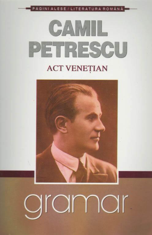 Recenzie Act venețian  de Camil Petrescu