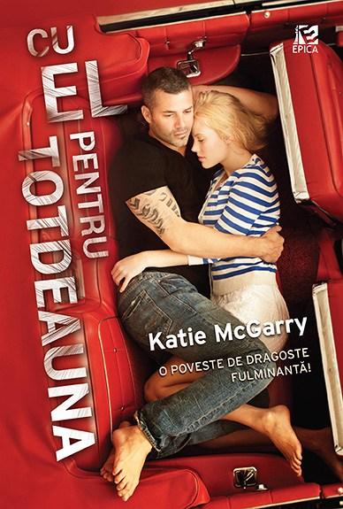 "Recenzie ""Cu el pentru totdeauna"" de Katie McGarry"