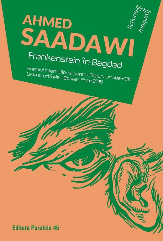 """Recenzie """"Frankenstein in Bagdad"""" de Ahmed Saadawi"""