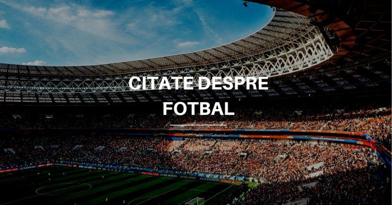 citate fotbal
