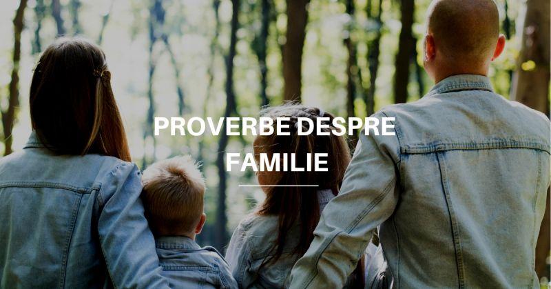 Proverbe despre Familie