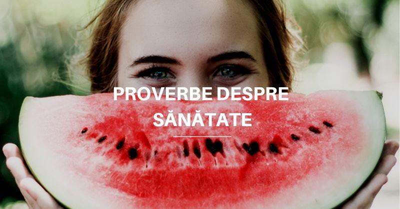 Proverbe despre Sănătate