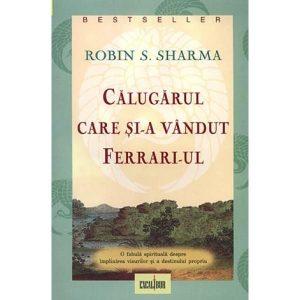 """Recenzie: """"Călugărul care și-a vândut Ferrari-ul"""" de Robin S. Sharma"""