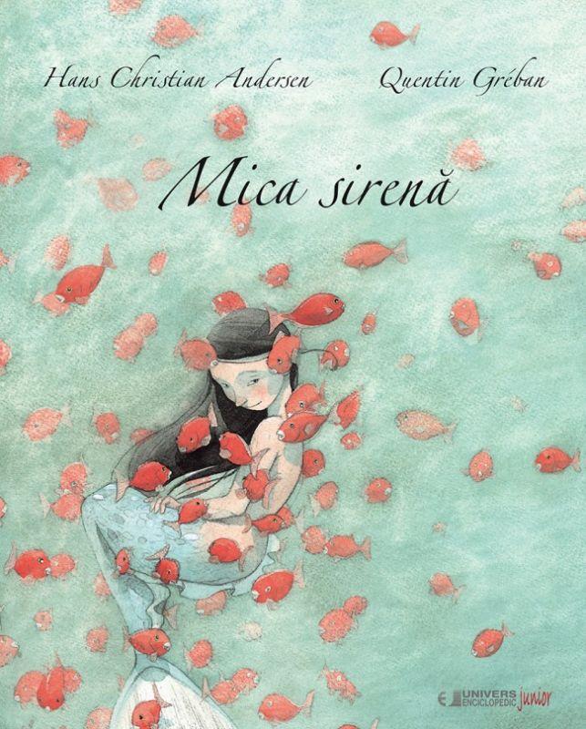 "Recenzie ""Mica Sirenă"" de Hans Christian Andersen și Quentin Greban"