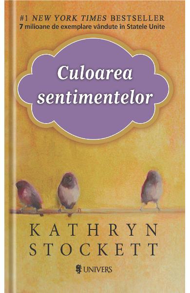 """Recenzie """"Culoarea sentimentelor"""" de Kathryn Stockett"""