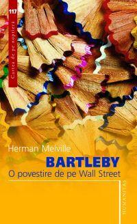 "Recenzie ""Bartleby. O povestire de pe Wall Street"" de Herman Melville"