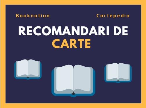 Recomandări de carte – Booknation și Cartepedia