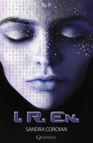 "Recenzie ""I.R.En."" de Sandra Coroian"