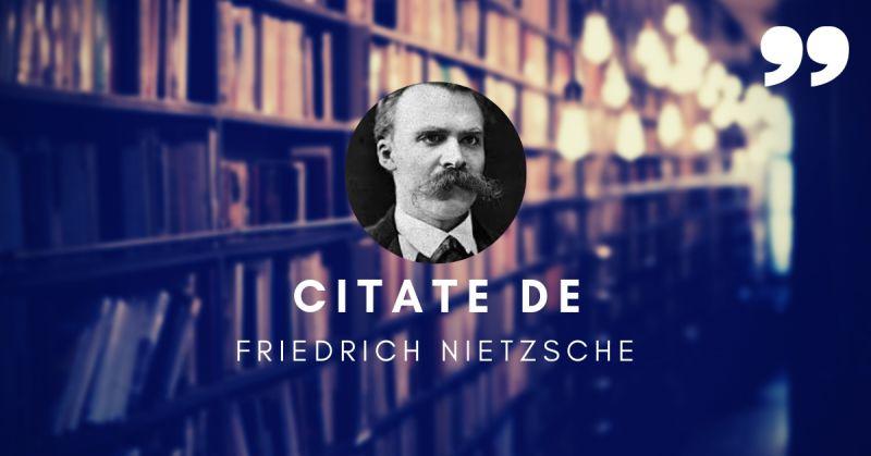 Citate Friedrich Nietzsche