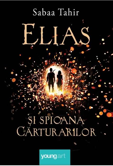 """Recenzie """"Elias și Spioana Cărturarilor"""" de Sabaa Tahir"""