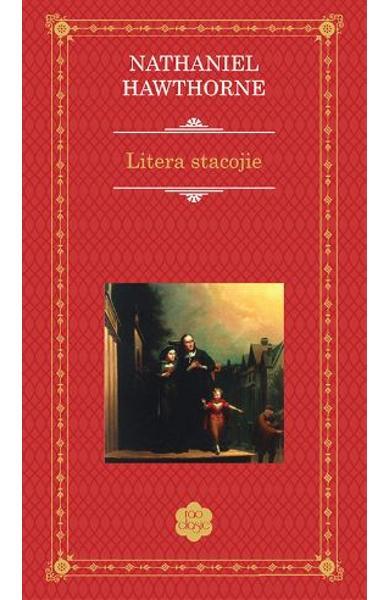 "Recenzie ,,Litera stacojie"" de Nathaniel Hawthorne"