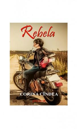 """Recenzie """"Rebela"""" de Corina Cîndea"""
