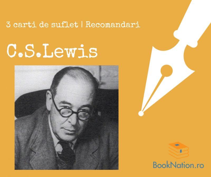 C.S.Lewis: Cărți de suflet | Recomandări – Cronicile din Narnia