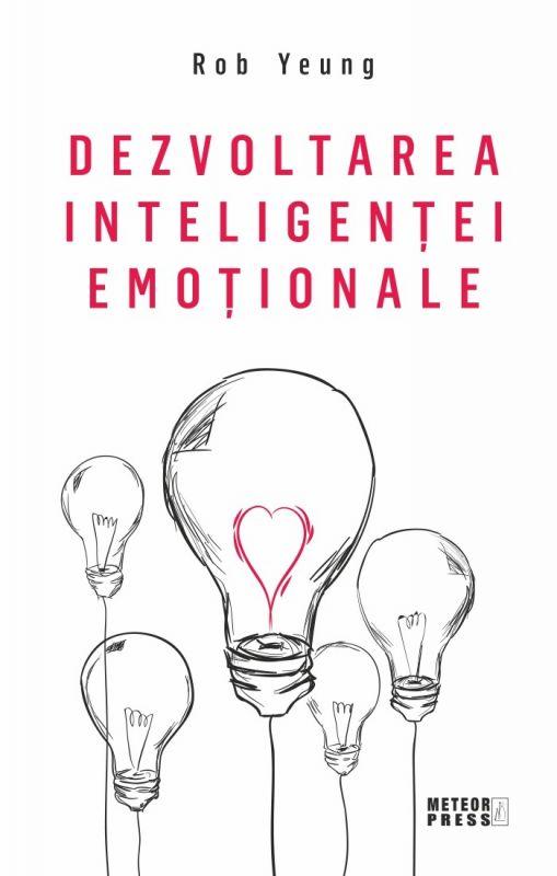Recenzie Dezvoltarea inteligenței emoționale de Rob Yeung