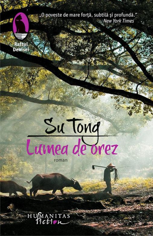 """Recenzie """"Lumea de orez"""" de Su Tong"""