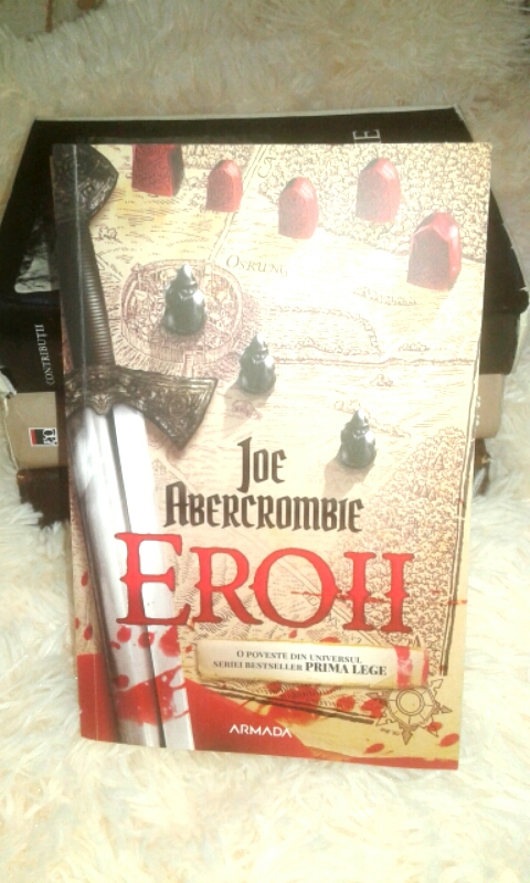 "Recenzie ""Eroii – Seria Prima Lege #5""  de Joe Abercrombie"