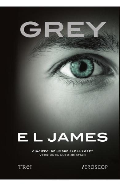 """Recenzie """"Grey"""" de E. L. James"""