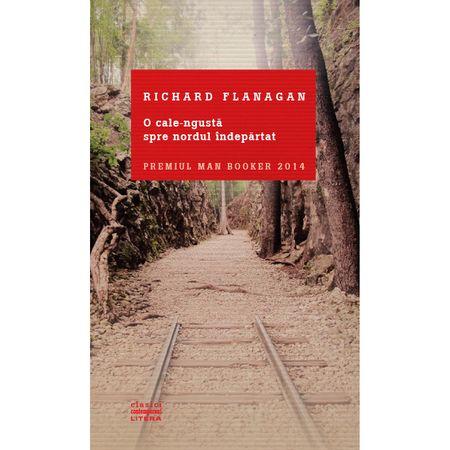 """Recenzie """" O cale îngustă spre nordul îndepărtat"""" de Richard Flanagan"""