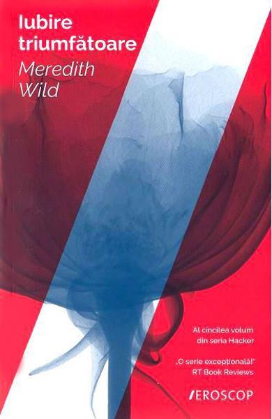 """Recenzie: """"Iubire Triumfătoare"""" de Meredith Wild"""