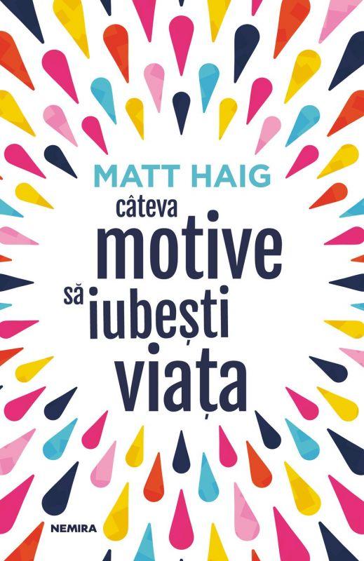 "Recenzie: ""Câteva motive să iubești viața"" de Matt Haig"