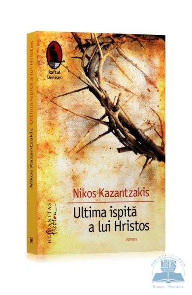 """Recenzie """"Ultima ispită a lui Hristos"""" de Nikos Kazantzakis"""