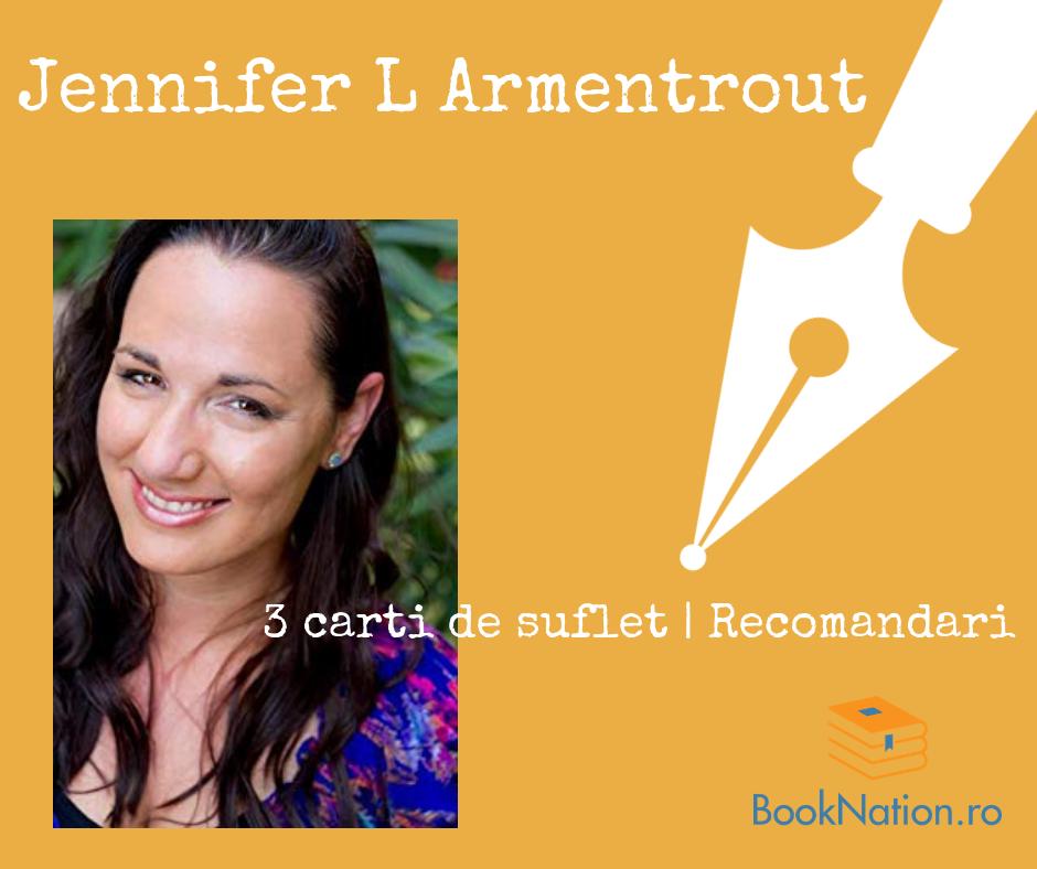 Jennifer L Armentrout: Cărți de suflet | Recomandări