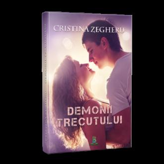 """Recenzie: """"Demonii Trecutului"""" de Cristina Zegheru"""