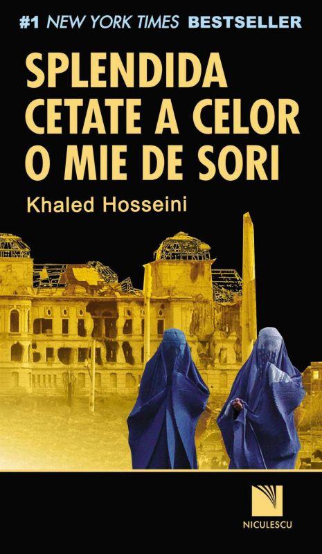 """Recenzie """"Splendida cetate a celor o mie de sori"""" de Khaled Hosseini"""