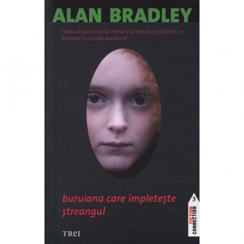 """Recenzie """"Buruiana care împletește ștreangul"""" de Alan Bradley"""