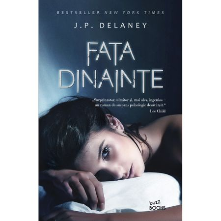 """Recenzie """"Fata dinainte"""" de J.P. Delaney"""