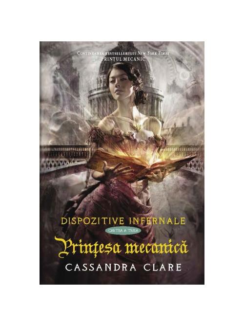 """Recenzie: """"Prințesa mecanică"""" de Cassandra Clare"""