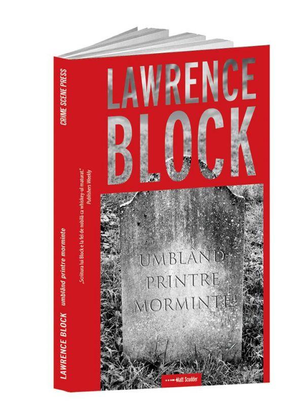 "Recenzie: ""Umbland printre morminte"", de Lawrence Block"