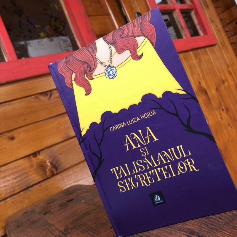 """Recenzie """"Ana și Talismanul Secretelor"""" de Carina Luiza Hojda"""