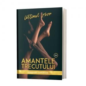 """Recenzie: """"Amantele Trecutului"""" volumul 2 de Alexandra Gheorghe"""