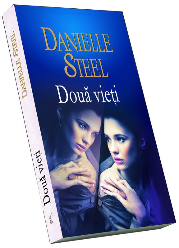 """Recenzie: """"Două vieți"""" de Danielle Steel"""