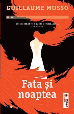 """Recenzie:""""Fata și noaptea"""" de Guillaume Musso"""