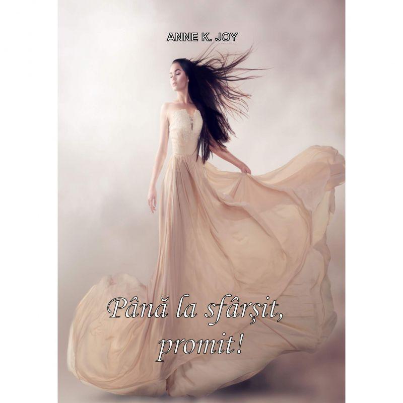 """Recenzie : """"Până la sfârșit, promit!"""" de Anne K. Joy"""