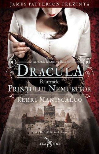 """Recenzie:""""Dracula. Pe urmele Prințului Nemuritor"""" de Kerri Maniscalco"""