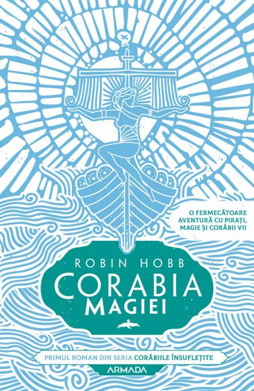 "Recenzie ""Corabia magiei"" de Robin Hobb"