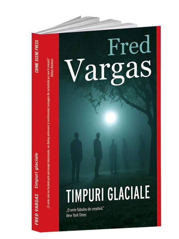 "Recenzie ""Timpuri glaciale"" de Fred Vargas"