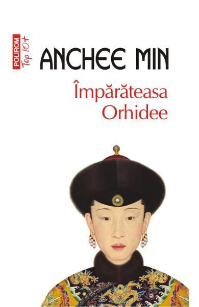 """Recenzie """"Împărăteasa Orhidee"""" de Anchee Min"""