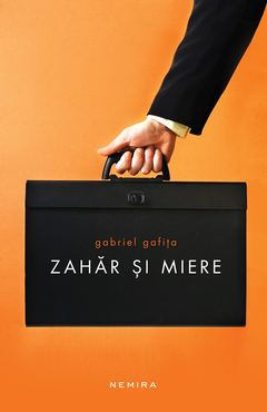 "Recenzie ""Zahăr și miere"" de Gabriel Gafița"