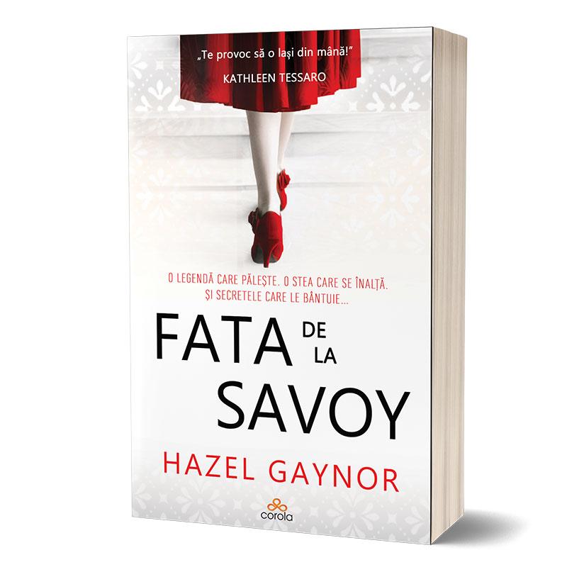 """Recenzie """"Fata de la Savoy"""" de Hazel Gaynor"""