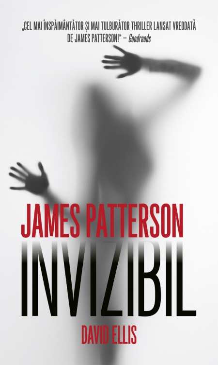 "Recenzie: ""Invizibil"" de James Patterson şi David Ellis"
