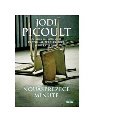 """Recenzie: """"Nouăsprezece minute"""" de Jodi Picoult"""